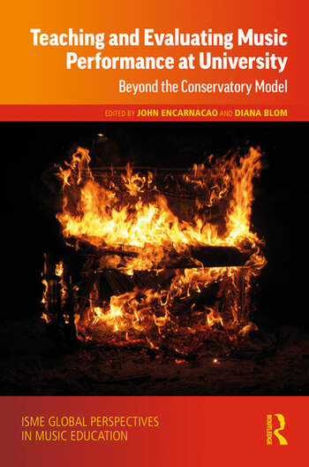 Teaching and Evaluating Music Performance at University Beyond the Conservatory Model book cover