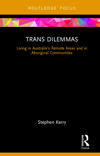 Trans Dilemmas Living in Australia's Remote Areas and in Aboriginal Communities book cover