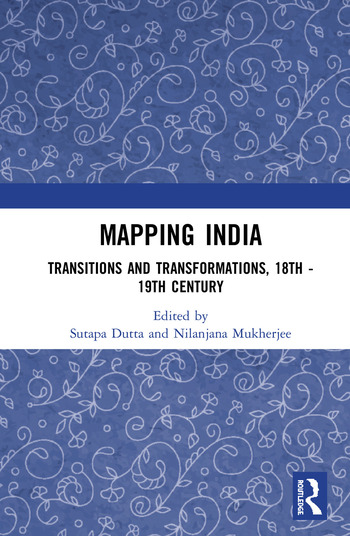Mapping India Transitions and Transformations, 18th–19th Century book cover