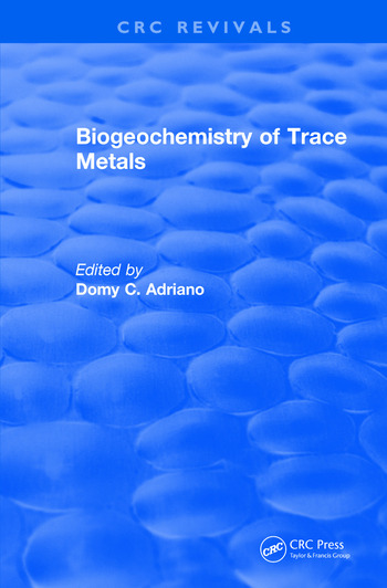 Biogeochemistry of Trace Metals Advances In Trace Substances Research book cover