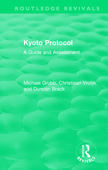 Routledge Revivals: Kyoto Protocol (1999) A Guide and Assessment book cover