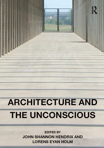 Architecture and the Unconscious book cover