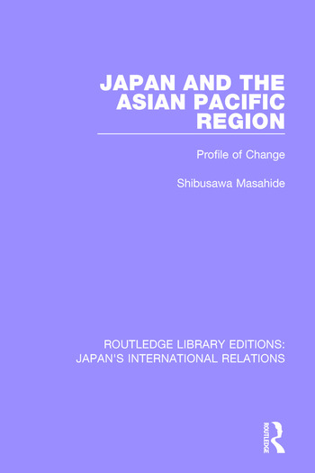 Japan and the Asian Pacific Region Profile of Change book cover