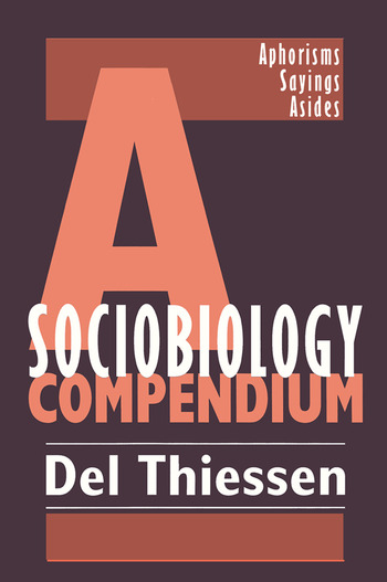A Sociobiology Compendium Aphorisms, Sayings, Asides book cover