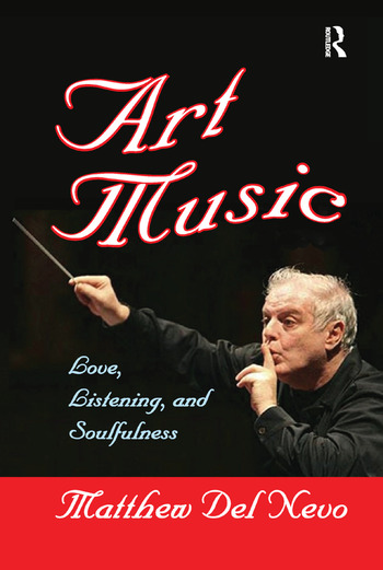 Art Music Love, Listening and Soulfulness book cover