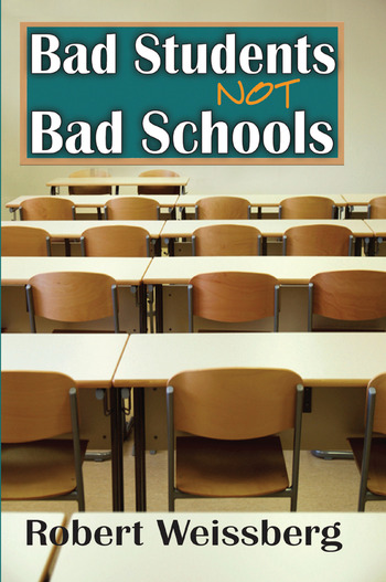 Bad Students, Not Bad Schools book cover