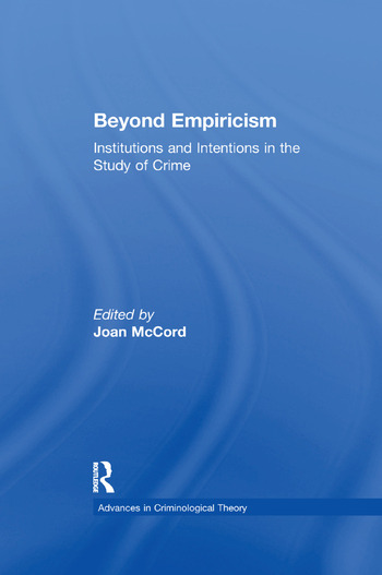 Beyond Empiricism Institutions and Intentions in the Study of Crime book cover