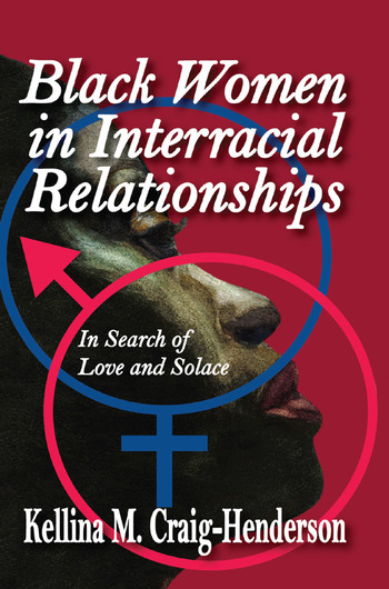 Black Women in Interracial Relationships In Search of Love and Solace book cover