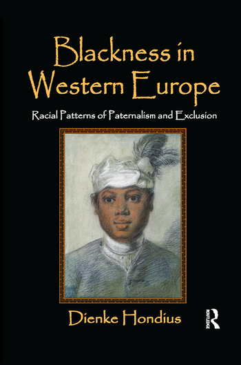 Blackness in Western Europe Racial Patterns of Paternalism and Exclusion book cover