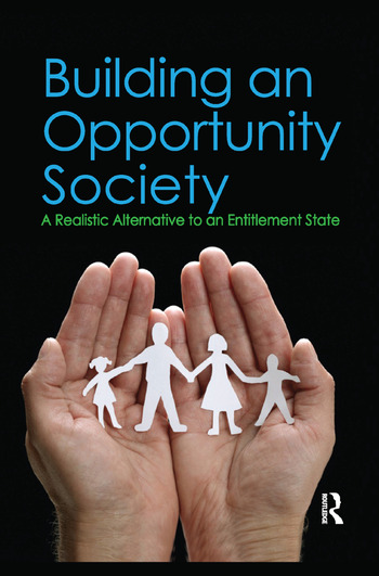 Building an Opportunity Society A Realistic Alternative to an Entitlement State book cover