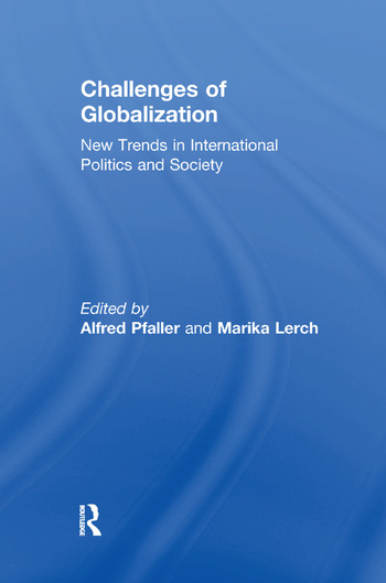 Challenges of Globalization New Trends in International Politics and Society book cover