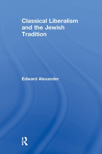 Classical Liberalism and the Jewish Tradition book cover