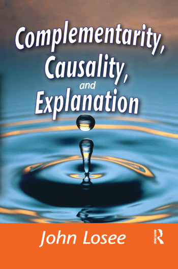 Complementarity, Causality and Explanation book cover