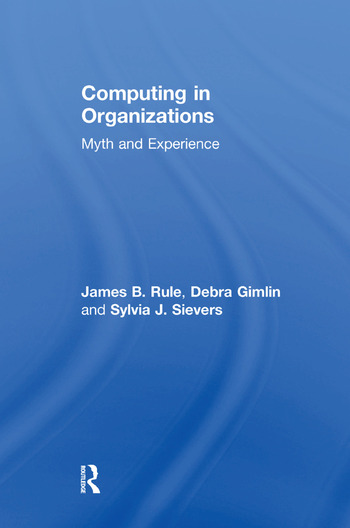 Computing in Organizations Myth and Experience book cover