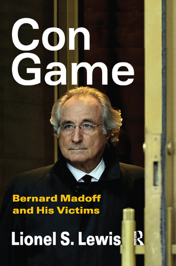 Con Game Bernard Madoff and His Victims book cover