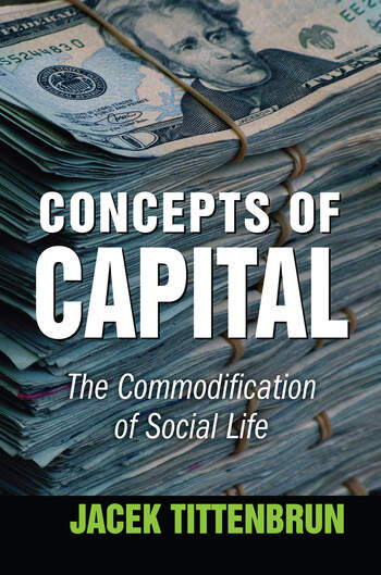 Concepts of Capital The Commodification of Social Life book cover