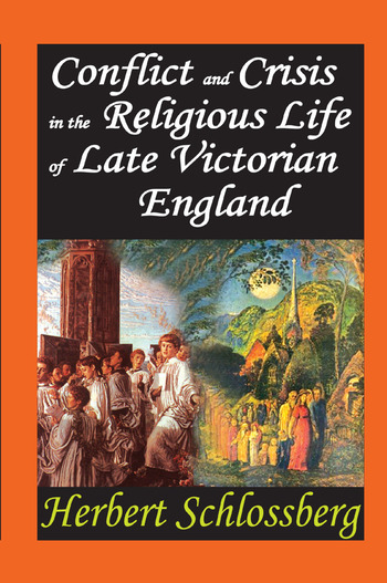 Conflict and Crisis in the Religious Life of Late Victorian England book cover