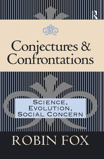 Conjectures and Confrontations Science, Evolution, Social Concern book cover