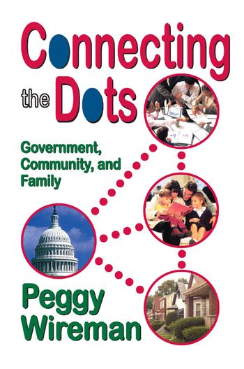 Connecting the Dots Government, Community, and Family book cover