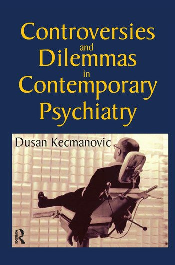 Controversies and Dilemmas in Contemporary Psychiatry book cover