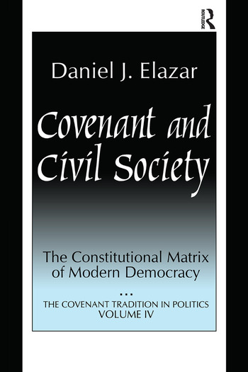 Covenant and Civil Society Constitutional Matrix of Modern Democracy book cover