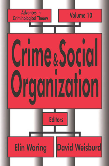 Crime and Social Organization book cover