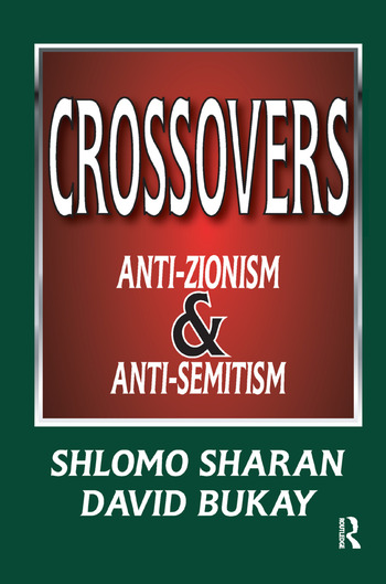 Crossovers Anti-zionism and Anti-semitism book cover