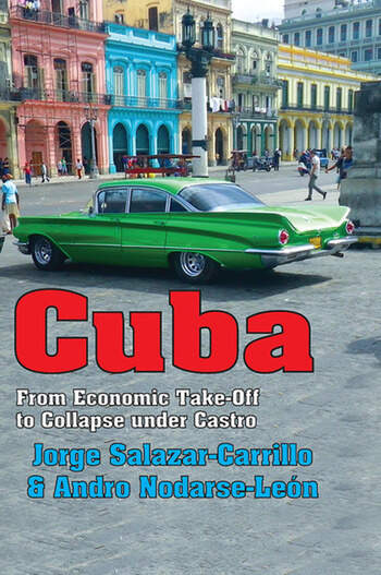Cuba From Economic Take-off to Collapse Under Castro book cover