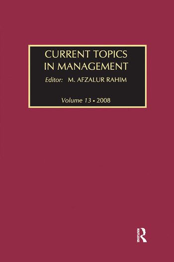 Current Topics in Management Volume 13, Global Perspectives on Strategy, Behavior, and Performance book cover