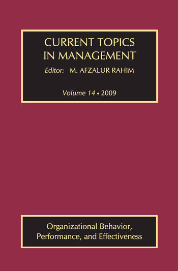 Current Topics in Management Volume 14, Organizational Behavior, Performance, and Effectiveness book cover