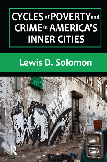 Cycles of Poverty and Crime in America's Inner Cities book cover