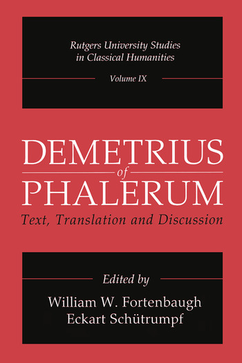 Demetrius of Phalerum Text, Translation and Discussion book cover