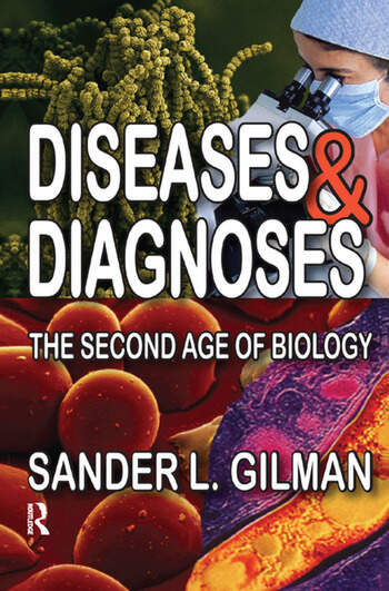 Diseases and Diagnoses The Second Age of Biology book cover