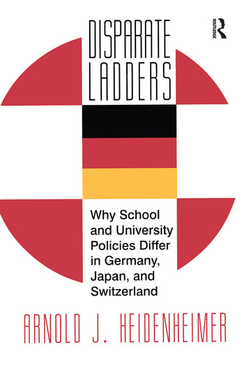 Disparate Ladders Why School and University Policies Differ in Germany, Japan and Switzerland book cover