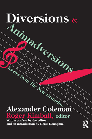 Diversions and Animadversions Essays from