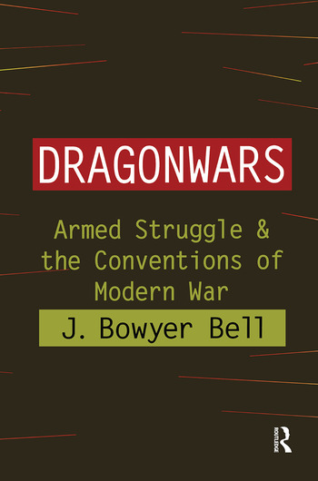 Dragonwars Armed Struggle and the Conventions of Modern War book cover