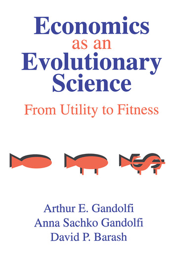Economics as an Evolutionary Science From Utility to Fitness book cover