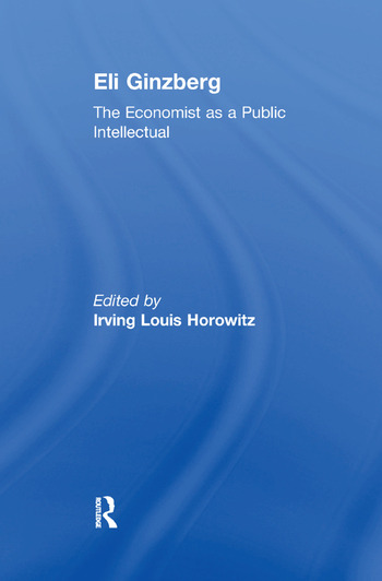 Eli Ginzberg The Economist as a Public Intellectual book cover