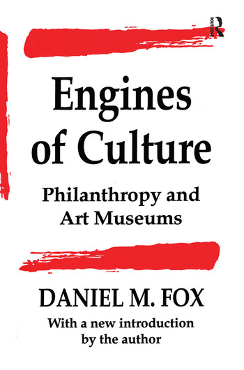 Engines of Culture Philanthropy and Art Museums book cover