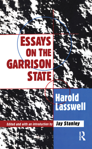Essays on the Garrison State book cover