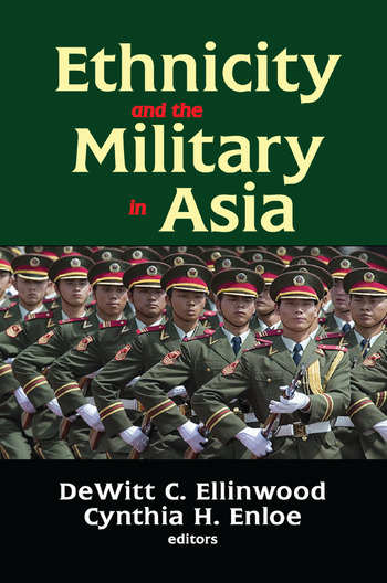 Ethnicity and the Military in Asia book cover