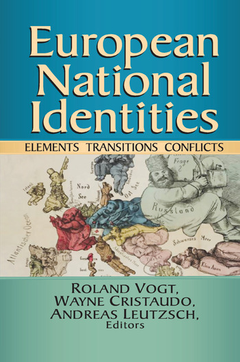 European National Identities Elements, Transitions, Conflicts book cover