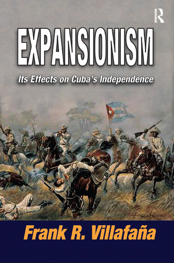Expansionism Its Effects on Cuba's Independence book cover