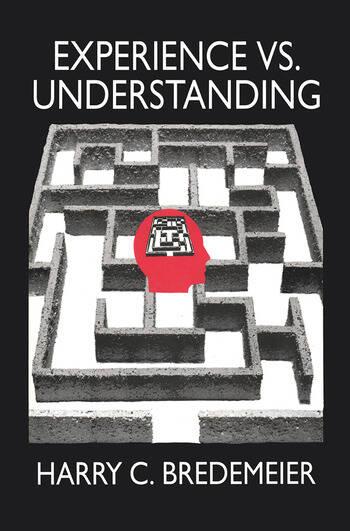 Experience Versus Understanding Understanding Yourself in Twenty-First Century Societies book cover