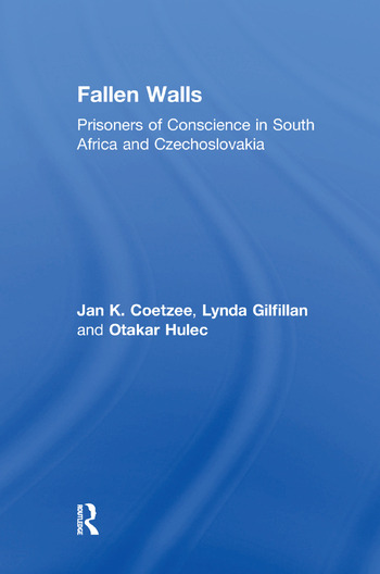 Fallen Walls Prisoners of Conscience in South Africa and Czechoslovakia book cover