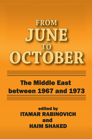 From June to October Middle East Between 1967 and 1973 book cover