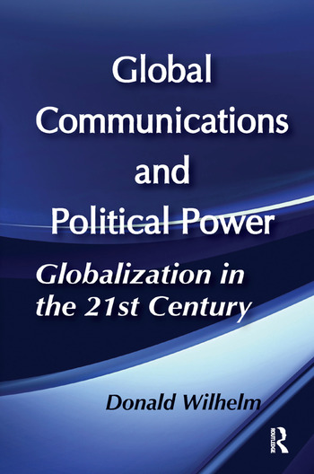 Global Communications and Political Power book cover