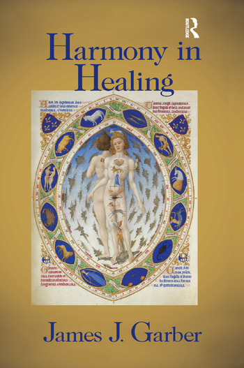Harmony in Healing The Theoretical Basis of Ancient and Medieval Medicine book cover