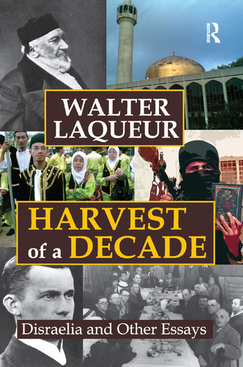 Harvest of a Decade Disraelia and Other Essays book cover