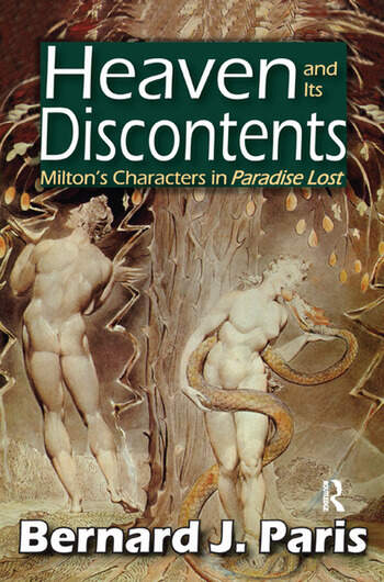 Heaven and Its Discontents Milton's Characters in Paradise Lost book cover